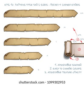 Vector Illustration of a Papyrus Tittle Scroll Tag with Folded and Corner Edges. Set of five sizes Small Medium Large and two Extra Large. All elements neatly on well-defined Layers and Groups