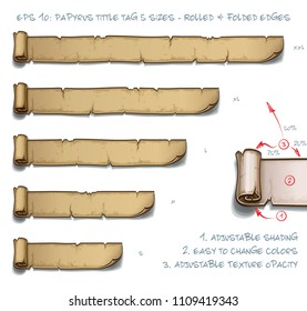 Vector Illustration of a Papyrus Tittle Scroll Tag with Rolled and Folded Edges. Set of five sizes Small Medium Large and two Extra Large. All elements neatly on well-defined Layers and Groups