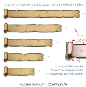 Vector Illustration of a Papyrus Tittle Scroll Tag with Rolled and Straight Edges. Set of five sizes Small Medium Large and two Extra Large. All elements neatly on well-defined Layers and Groups