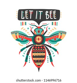 "Vector illustration with patterned bee and lettering ""Let it bee""."