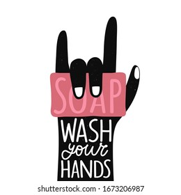 Vector illustration with pink soap, black human palm showing rock sign. Wash your hands lettering quote. Isolated on white background grunge typography poster about hygiene and virus protection