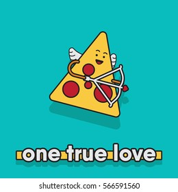 """vector illustration of a pizza slice. fall in love concept for valentine's day. """"one true love"""" phrase. cupid food / pizza"""