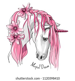 Vector illustration. Portrait of the white Unicorn with a pink mane and flowers. Magical dream - lettering quote. Poster, t-shirt composition, hand drawn style print.