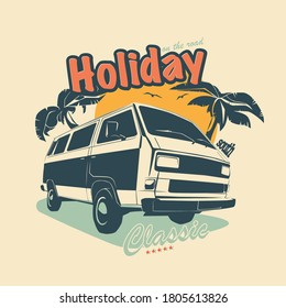 Vector illustration - print for t-shirt, poster, postcard. Travel van, palms and text Holiday. Hippie style minivan for travel.