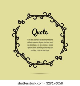 Vector illustration of quote text bubble. Floral circle qoute on yellow background.
