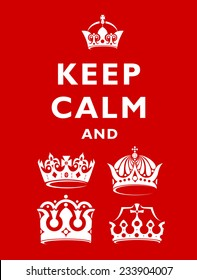 vector illustration of a red background with white lettering and crown keep calm and
