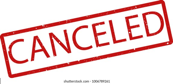 "Vector illustration of red rectangular rubber grunge stamp with the inscription ""canceled"" in English  language isolated on white background. Translation of the text ""canceled"""