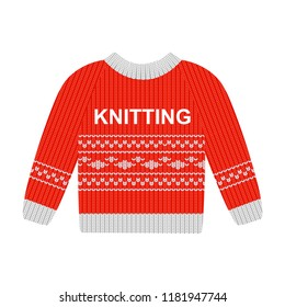 """Vector illustration red sweater with white pattern isolated on the white background. Cotton sweaters for men. Wool sweaters for women. Sweater with the inscription """"knitting"""""""