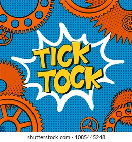 Vector illustration in retro mid century comic books style - tick-tock words in frame of clock gears on blue halftone background