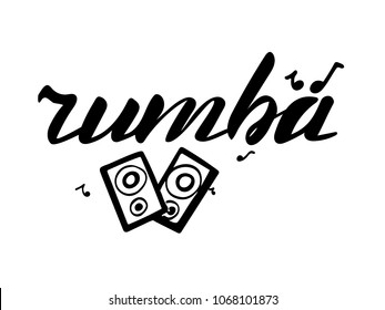 vector illustration of rumba text for shop logotype,postcard.Phrase for t-shirts,posters,card,invitation,banner template.Black hand painted lettering on white background. rumba typography poster.EPS10