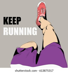 Vector illustration of running legs in pink sneakers. grey background. Keep running!