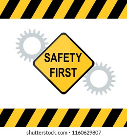 Vector illustration of Safety First diamond shape and industrial gear sign.