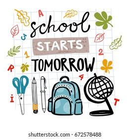 "Vector illustration with school supplies and handwritten words ""School starts tomorrow"""
