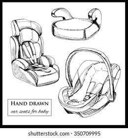 Vector illustration of set car seats for baby on white background. Hand drawn template for brochure