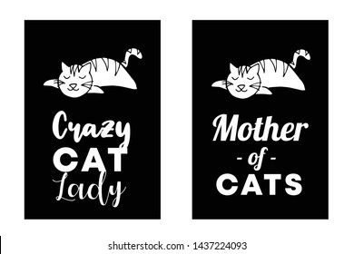 "Vector Illustration Set or Collection of Cat Animal with Text or Typography ""Crazy Lady and Mother"". Graphic Design for Cards, Poster, Background, Shirt Design and More."
