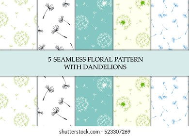 Vector illustration set of five decorative seamless patterns with dandelions. Nature floral background. Endless texture can be used for wallpaper, pattern fills, web page background, surface textures.