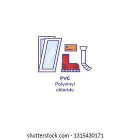 """Vector illustration. Set of plastics with recycling mark and product examples. Icons line style of synthetic shoes, window, bank card, drainpipe, plumbing. Text """"PVC. Polyvinyl chloride""""."""