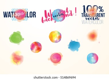 vector illustration . set of watercolor stains without the background. plausible transparency. elements of graphic design to decoration of banners, cards, business cards, flyers and gift card.