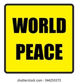 Vector illustration. Illustration shows Famous slogans. World peace?