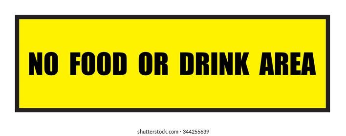 Vector illustration. Illustration shows Famous slogans. No food or drink area?
