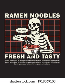 Vector illustration skeleton eating a bowl of ramen ,For t-shirts, stickers and other similar products.