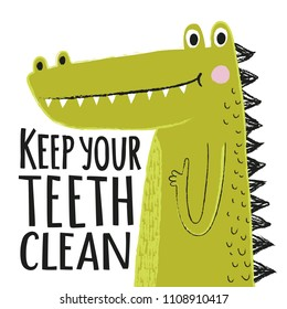 Vector illustration with smiling crocodile and lettering text - Keep your teeth clean
