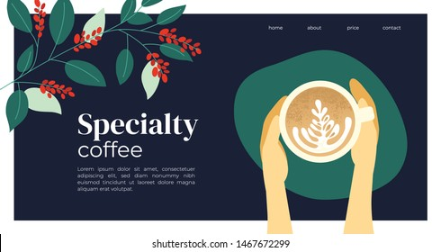 Vector illustration of Specialty coffee with cup of cappuccino in the hands. Branches of coffee tree with leaves and berry. Template for banner, landing page, website, blog post,booklet, prints, flyer
