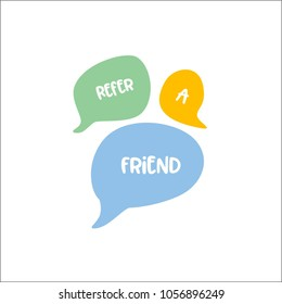 vector illustration of speech bubble with word refer a friend, refer a friend in hand drawn speech bubble illustration
