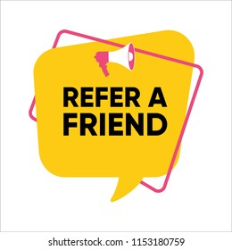 vector illustration of speech bubble with word refer a friend, icon badge template
