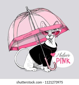 Vector illustration. Sphynx cat in a sunglasses and with a heart pendant under a transparent umbrella. I believe in pink- lettering quote. Poster, t-shirt composition, hand drawn style print.