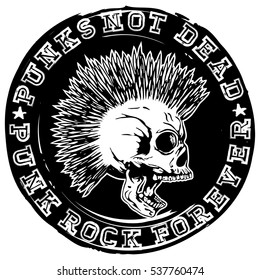 Vector illustration stamp with skull and lettering punks not dead and punk rock forever. Skull with mohawk haircut.