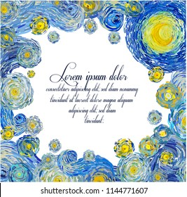 Vector illustration of starry night sky frame with glowing yellow moon and with blank central space in the style of Van Gogh impressionist paintings suitable for anniversary greeting cards.