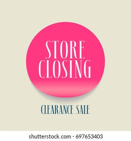 Vector illustration for store closing  event. Clearance sale advertising  element, banner, clipart