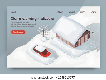 Vector Illustration Storm Warning Blizzard 3d. Natural Disaster in Winter Strong Snow Blizzard. City is Covered with High Layer Snow. Climate Problem on Planet. House and Car Covered in Snow.