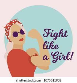 Vector illustration with strong young woman. Fight like a girl text.
