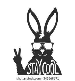 Vector illustration with stylish rabbit in sunglasses showing a peace sign. Stay cool - lettering quote. Inspiration typography poster with text, greeting card design, hand drawn style t-shirt print