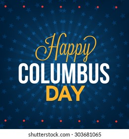 Vector illustration Stylish text Columbus Day on abstract background.