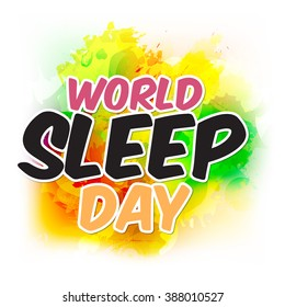 Vector illustration of a stylish text for World Sleep Day.