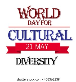 Vector illustration of a stylish text for World Day for Cultural Diversity.