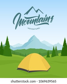 Vector illustration. Summer landscape with hand lettering of Mountains Adventure and tent camp on foreground.