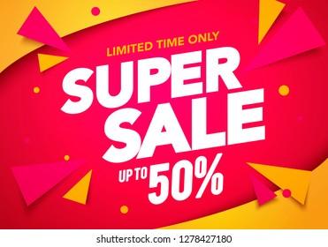 Vector illustration super sale banner template design, Big sales special offer. end of season party background