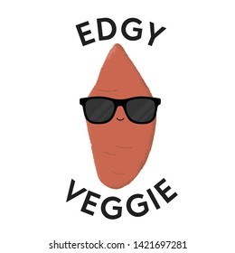 Vector illustration of a sweet potato character wearing sunglasses with the funny pun 'Edgy Veggie'. Cheeky T-Shirt design concept.