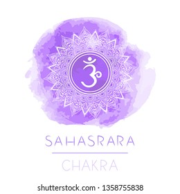 Vector illustration with symbol chakra Sahasrara and watercolor element on white background. Circle mandala pattern and hand drawn lettering. Colored.