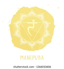Vector illustration with symbol Manipura - Solar Plexus chakra  and watercolor element on white background. Circle mandala pattern and hand drawn lettering. Colored.
