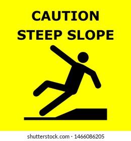 Vector illustration, symbol of steep slope caution