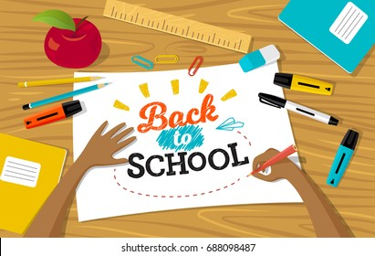 Vector illustration, table top view with child's hands. Back to school lettering.