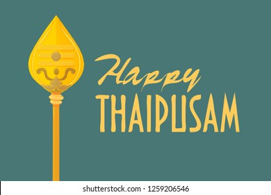 Vector illustration for Tamil community: Happy Thaipusam greeting card, banner or icon. Murugan Vel Spear and text Happy Thaipusam.