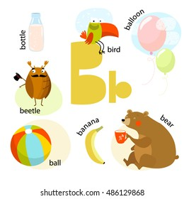 """Vector illustration for teaching children the English alphabet with cartoon animals and objects. """"B"""" letter. Bear, balloon, ball, bird, bottle, banana, beetle. Poster."""