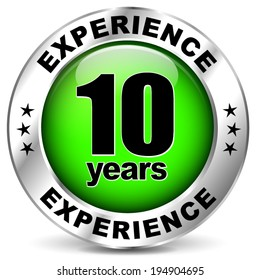Vector illustration of ten years experience icon on white background
