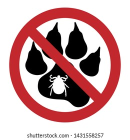 Vector illustration of tick ban mark with dog pawn on a white background. Symbol of protection against parasites.